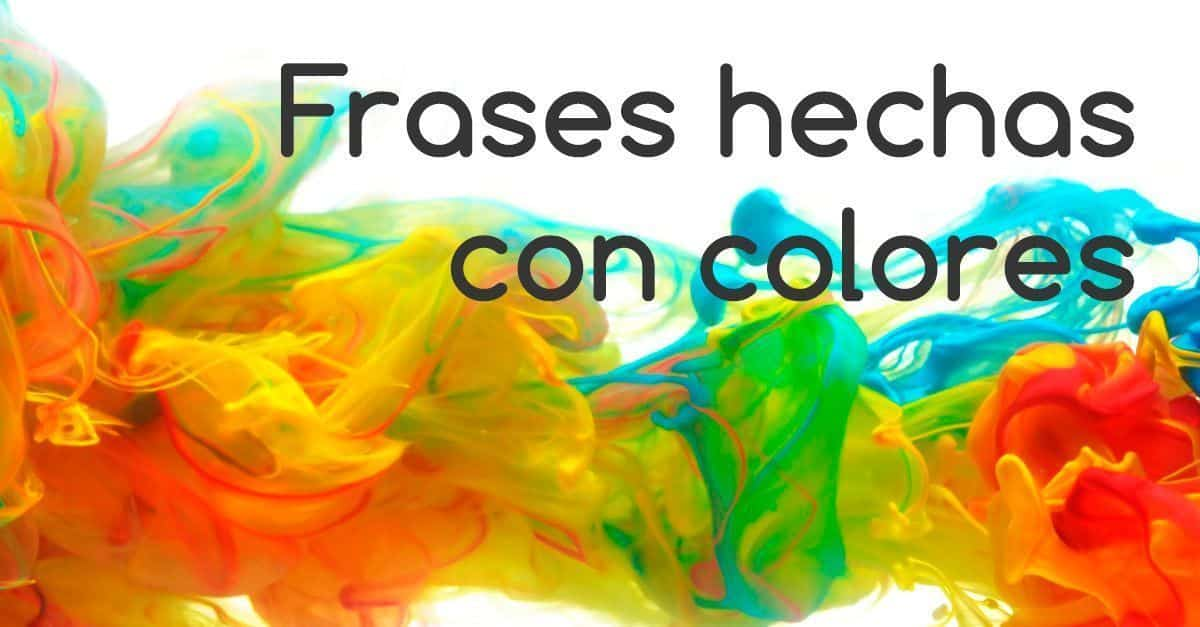 frases hechas con colores